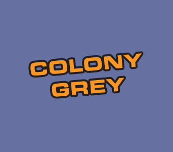 Acrylics: Colony Grey